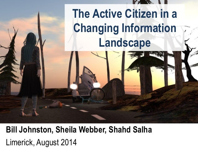 The Active Citizen in a Changing Information Landscape