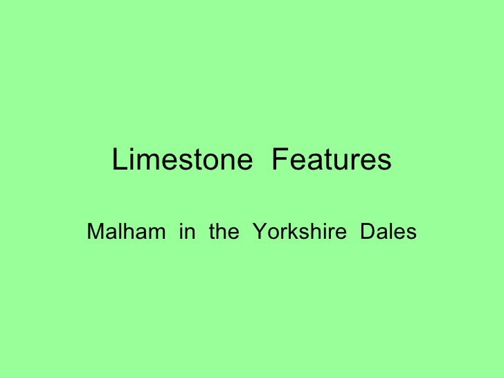 Limestone  Features Malham  in  the  Yorkshire  Dales