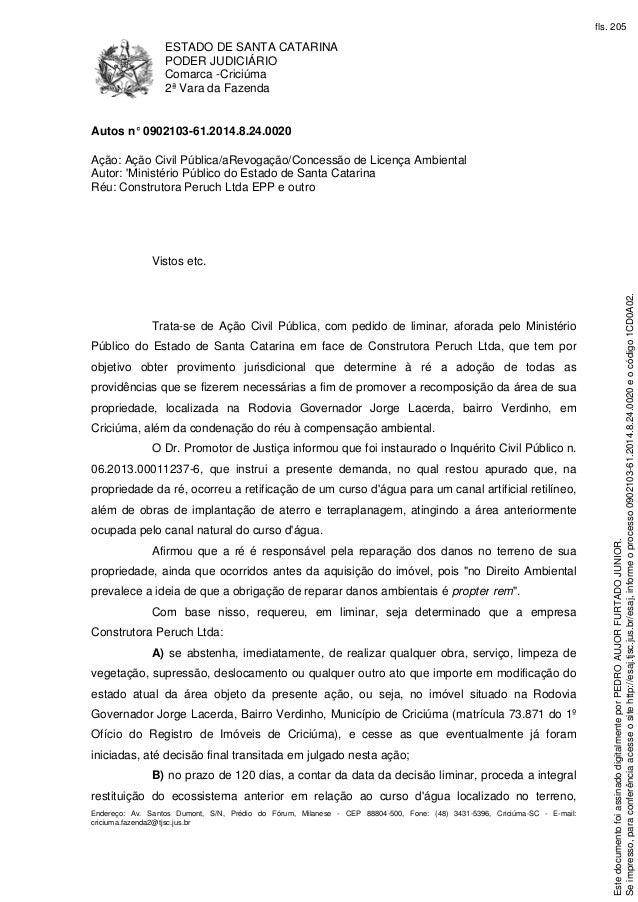 ESTADO DE SANTA CATARINA PODER JUDICIÁRIO Comarca -Criciúma 2ª Vara da Fazenda Endereço: Av. Santos Dumont, S/N, Prédio do...