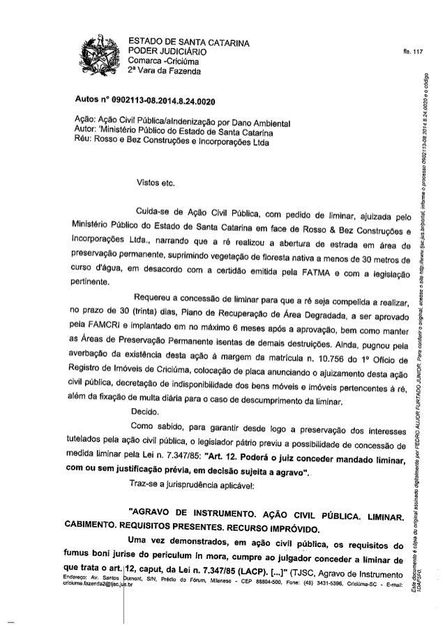 ESTADO DE SANTA CATARINA PODER JUDICIÁRIO  Comarca -Criciúma  23 Vara da Fazenda     Autos n° 0902113-08.2014.8.24.0020  A...