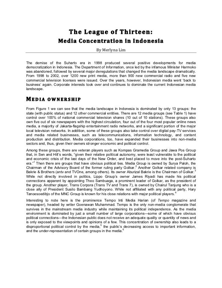 The League of Thirteen:                       Med ia Conce ntrat ion in I ndonesia                      ...