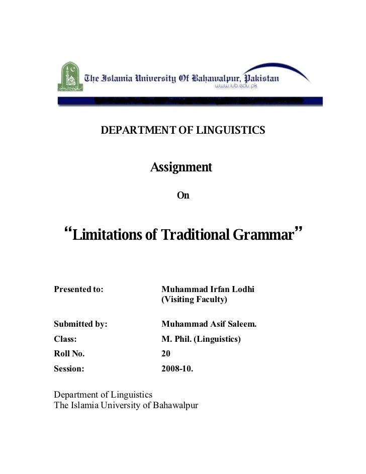 "DEPARTMENT OF LINGUISTICS                          Assignment                                 On      ""Limitations of Trad..."