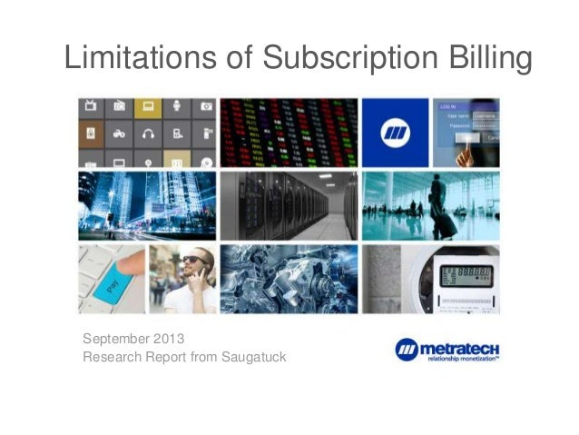 1 Limitations of Subscription Billing September 2013 Research Report from Saugatuck
