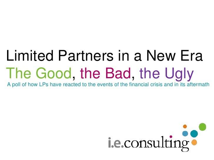 Limited Partners in a New EraThe Good, the Bad, the Ugly<br />A poll of how LPs have reacted to the events of the financia...