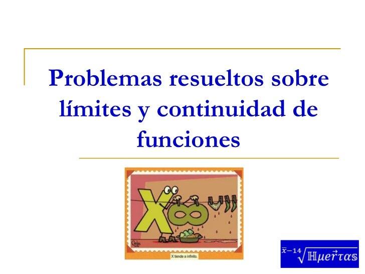 Problemas resueltos sobre límites y continuidad de         funciones
