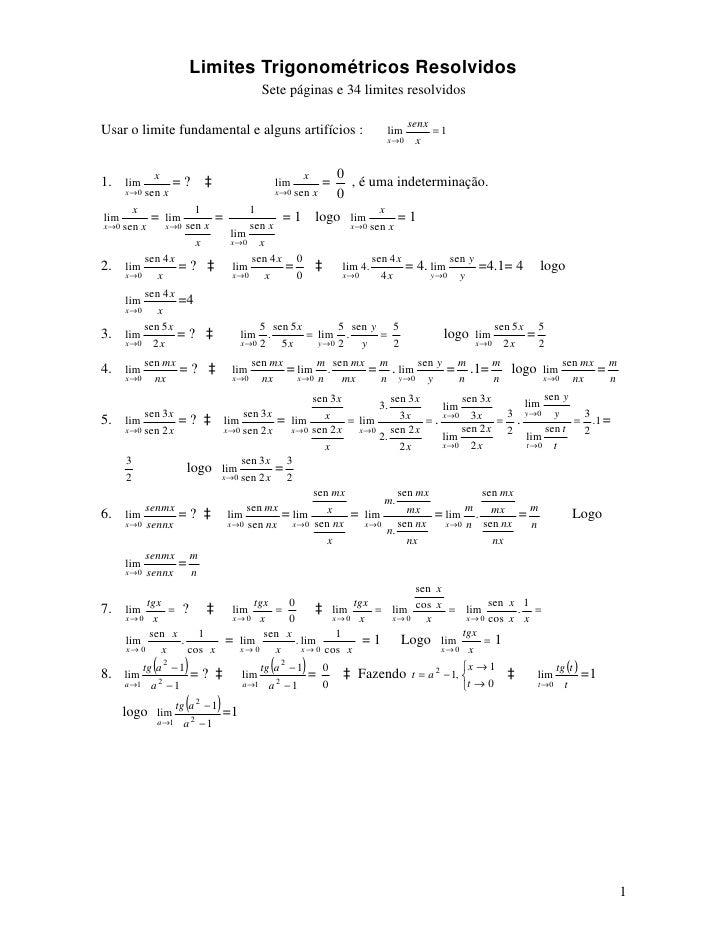 Limites Trigonométricos Resolvidos                                            Sete páginas e 34 limites resolvidos        ...
