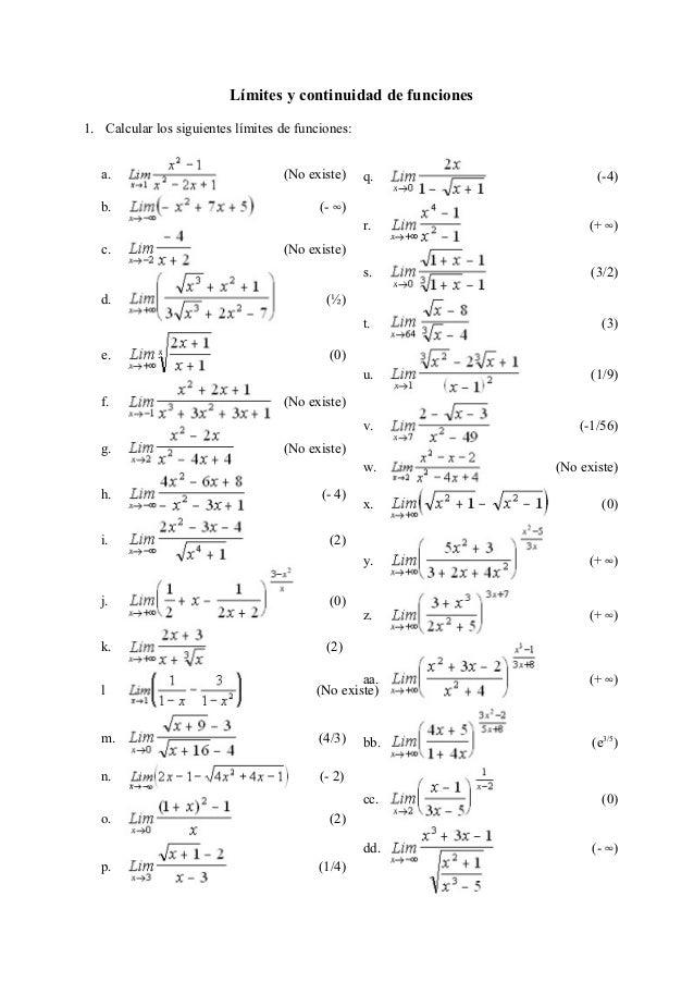 Límites y continuidad de funciones 1. Calcular los siguientes límites de funciones: a. (No existe) b. (- 4) c. (No existe)...