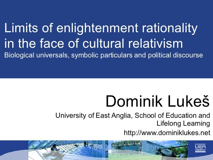 Limits of Enlightment Rationality and Cultural Relativism