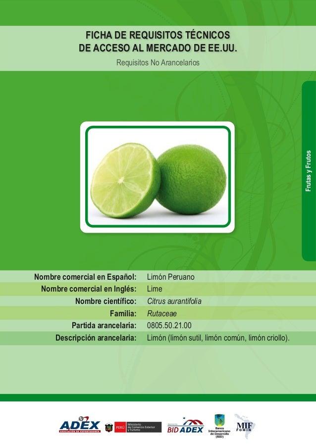 Limón Peruano Lime Citrus aurantifolia Rutaceae 0805.50.21.00 Limón (limón sutil, limón común, limón criollo). Nombre come...