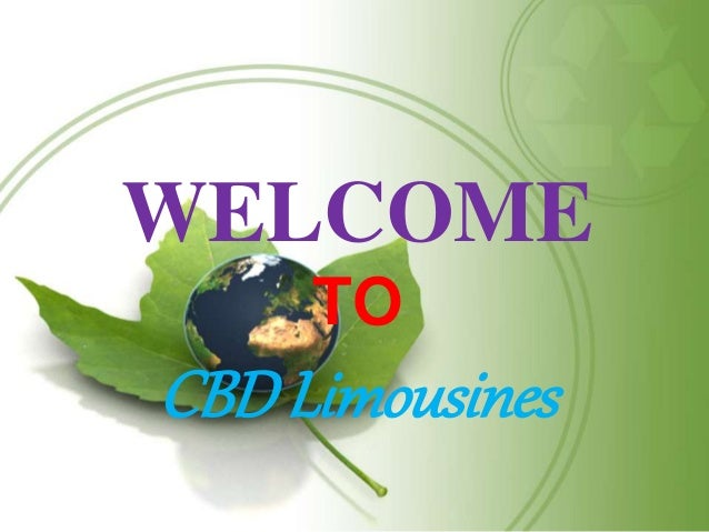 WELCOME TO CBDLimousines