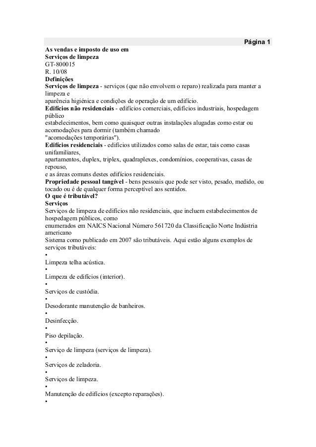 Página 1 As vendas e imposto de uso em Serviços de limpeza GT-800015 R. 10/08 Definições Serviços de limpeza - serviços (q...