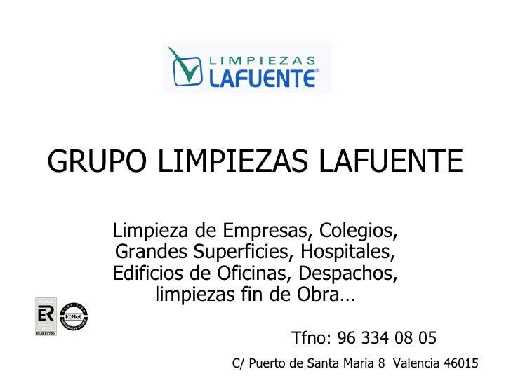 Limpiezas lafuente empresas de limpieza en valencia for Empresas de limpieza en castellon