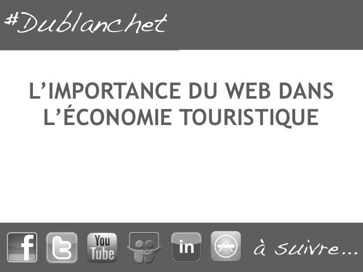 L'importance du web dans l'économie touristique - Journée eTourisme Marquèze 10 mai 2012