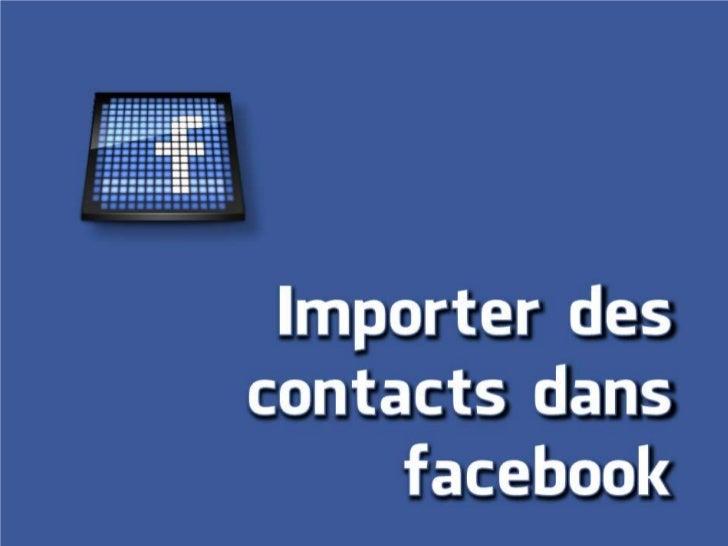 Import de contacts sur facebook