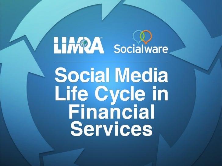 Social media lifecycle webinar - LIMRA & Socialware