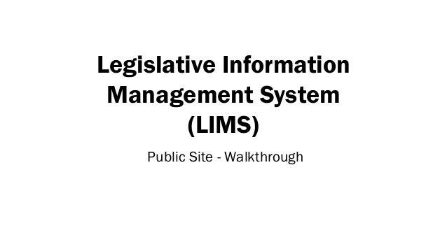 Legislative Information Management System (LIMS) Public Site - Walkthrough