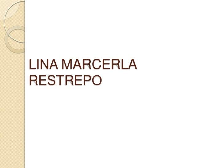 Lina marcerla restrepo