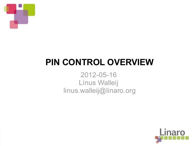 Q2.12: PIN Control Overview