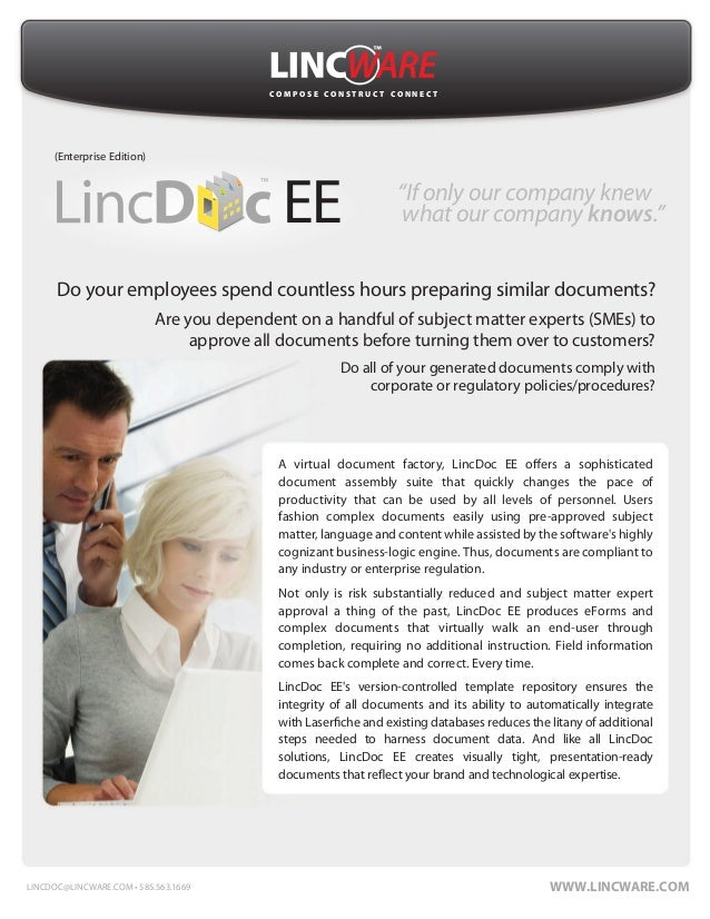 C O M P O S E C O N S T R U C T C O N N E C T ™ A virtual document factory, LincDoc EE offers a sophisticated document ass...