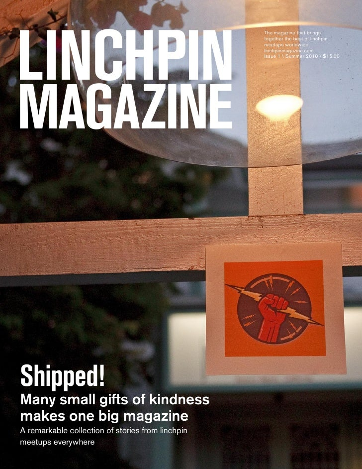 LINCHPIN                                                   The magazine that brings                                       ...