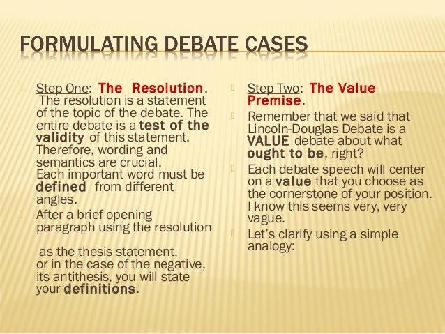 lincoln douglas debate thesis