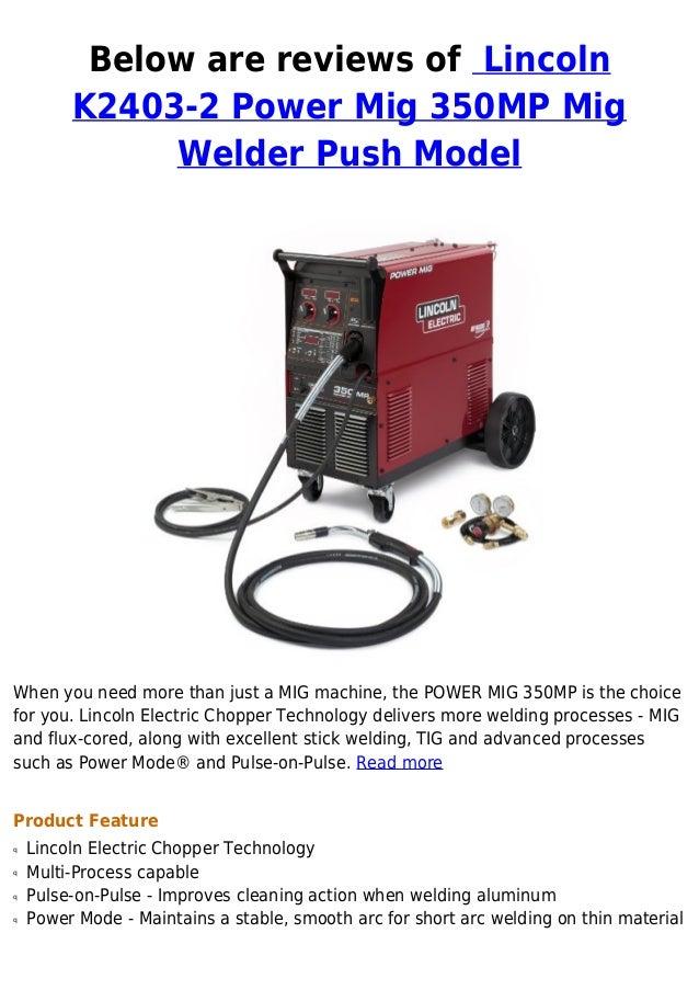 Lincoln K2403 2 Power Mig 350 Mp Mig Welder Push Model Reviews