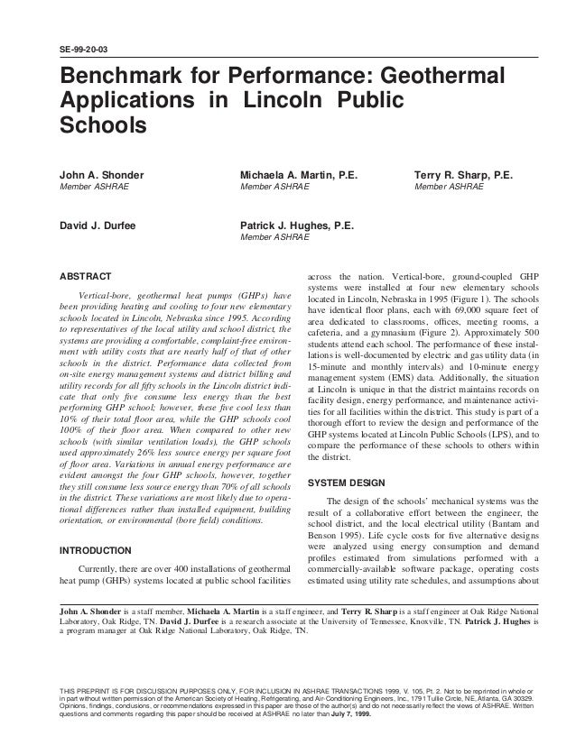 SE-99-20-03Benchmark for Performance: GeothermalApplications in Lincoln PublicSchoolsJohn A. Shonder                      ...