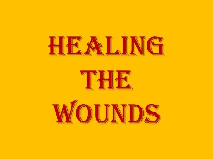 Healing  thewounds