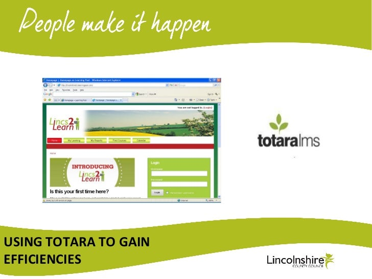 USING TOTARA TO GAINEFFICIENCIES