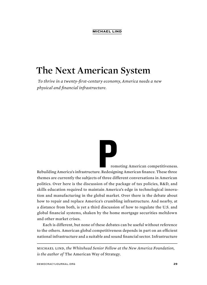 michael lind     The Next American System To thrive in a twenty-first-century economy, America needs a new physical and fi...
