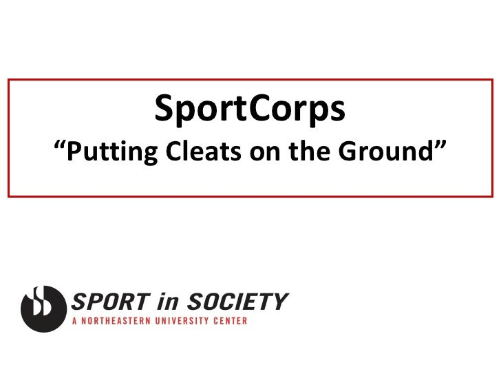 """SportCorps """"Putting Cleats on the Ground"""""""