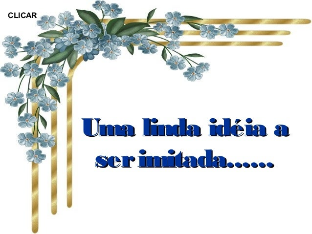 Linda ideia a_ser_imitada_som