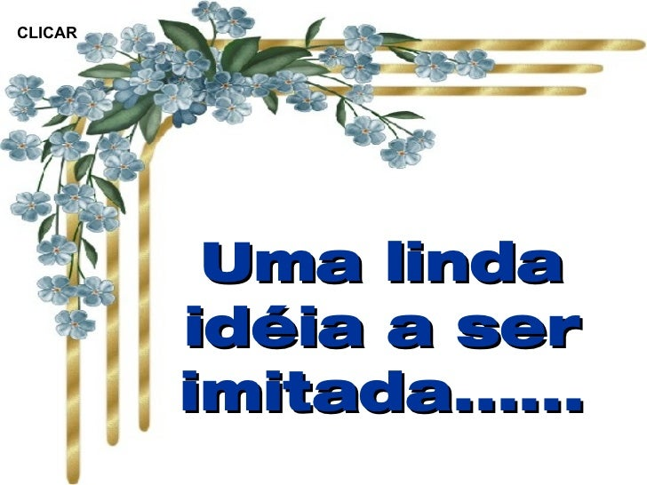 Linda Ideia A Ser Imitada Som