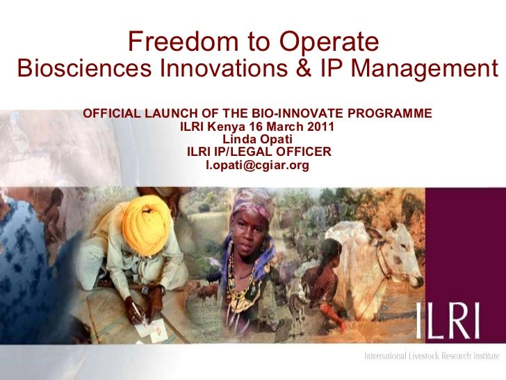 Freedom to operate: Biosciences innovations and intellectual property management