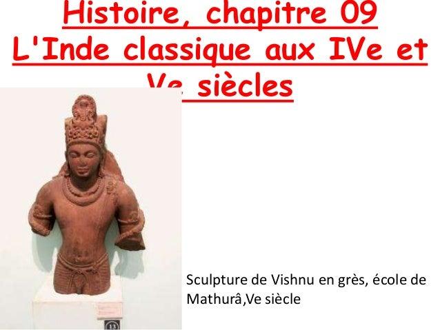 Histoire, chapitre 09 L'Inde classique aux IVe et Ve siècles Sculpture de Vishnu en grès, école de Mathurâ,Ve siècle
