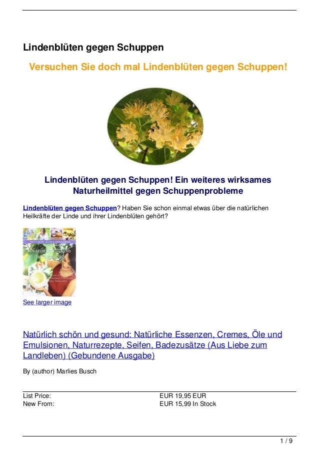 Lindenblüten gegen Schuppen  Versuchen Sie doch mal Lindenblüten gegen Schuppen!       Lindenblüten gegen Schuppen! Ein we...