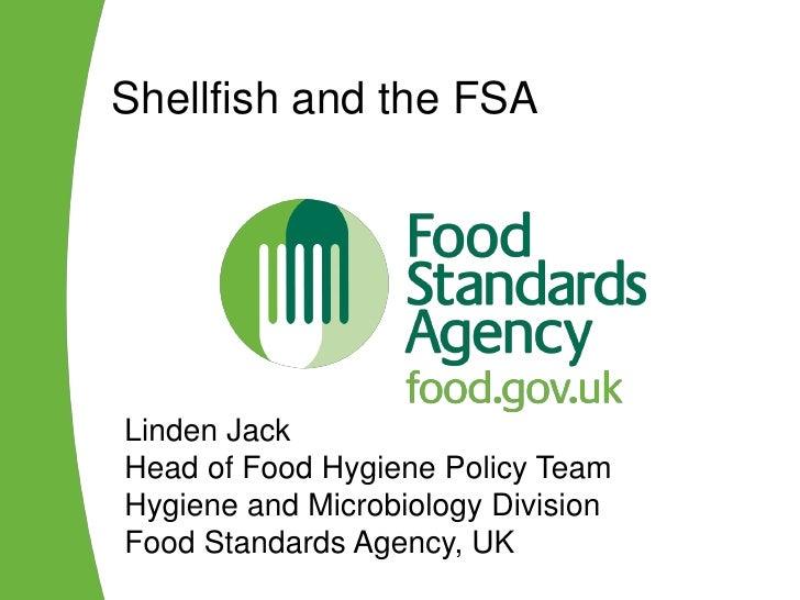 "Dr Linden Jack (Food Standards Agency (FSA)) - ""The FSA and Shellfish"""