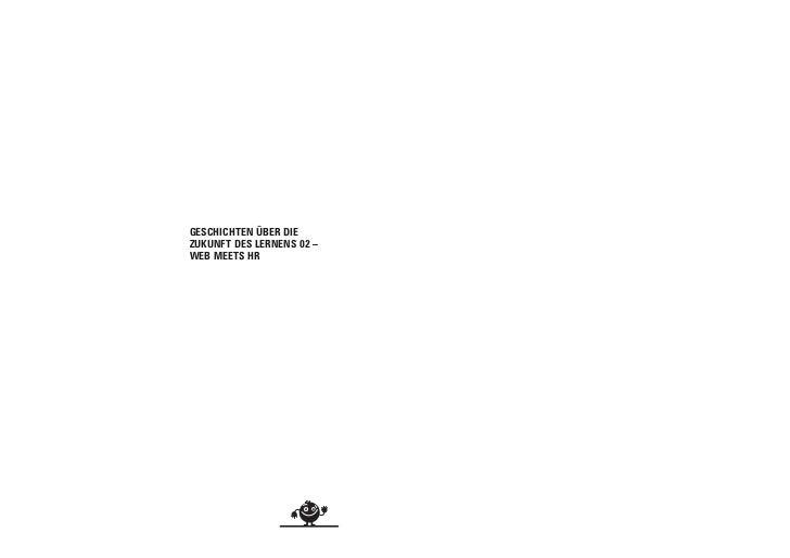 GESCHICHTEN ÜBER DIEZUKUNFT DES LERNENS 02 –WEB MEETS HR