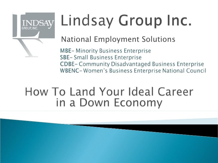 How to land your ideal career in a down economy