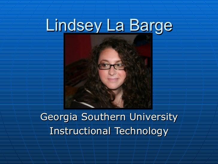 Lindsey La Barge Georgia Southern University Instructional Technology