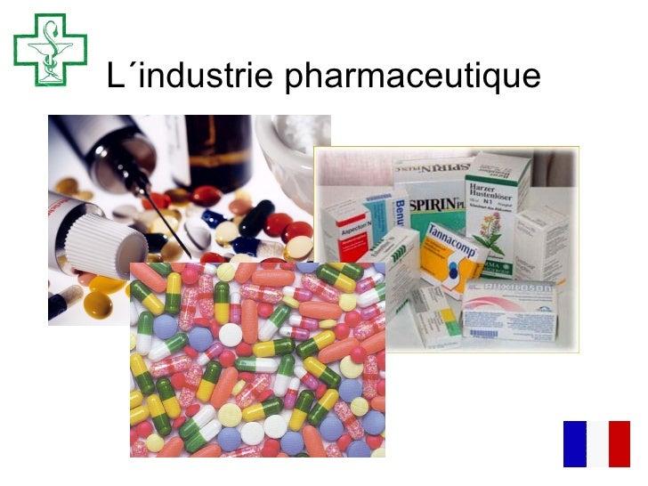 L´industrie pharmaceutique