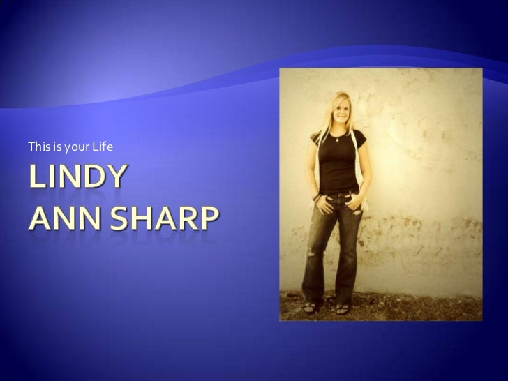 Lindy Ann Sharp<br />This is your Life<br />