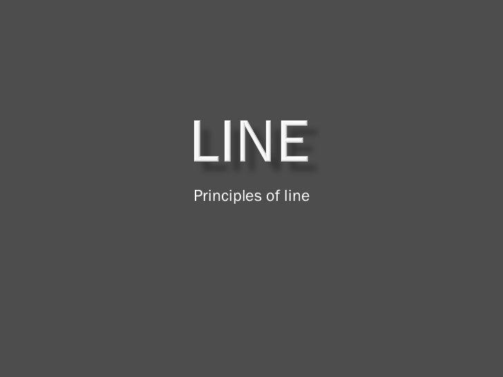 Principles of line