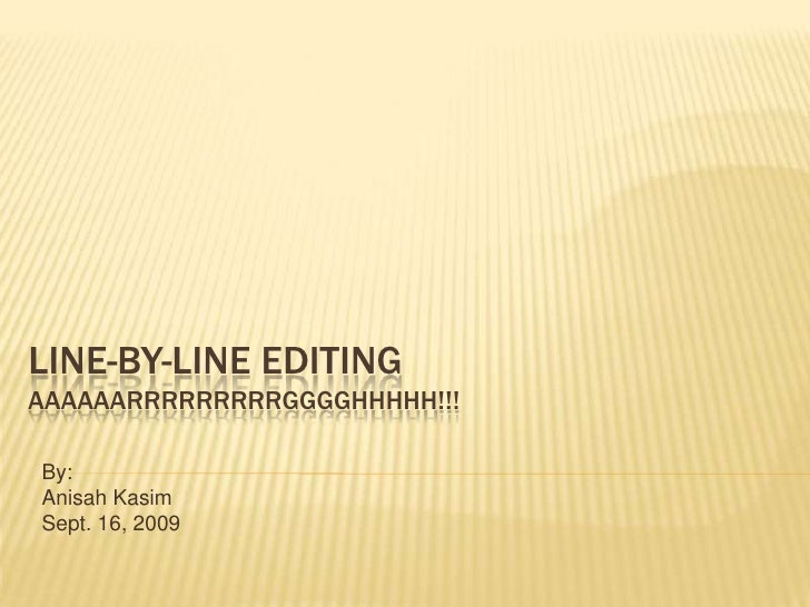 Line By Line Editing