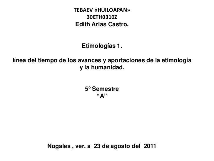 TEBAEV «HUILOAPAN»                          30ETH0310Z                      Edith Arias Castro.                        Eti...