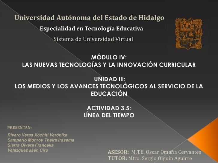 Universidad Autónoma del Estado de Hidalgo<br />Especialidad en Tecnología Educativa <br />Sistema de Universidad Virtual<...