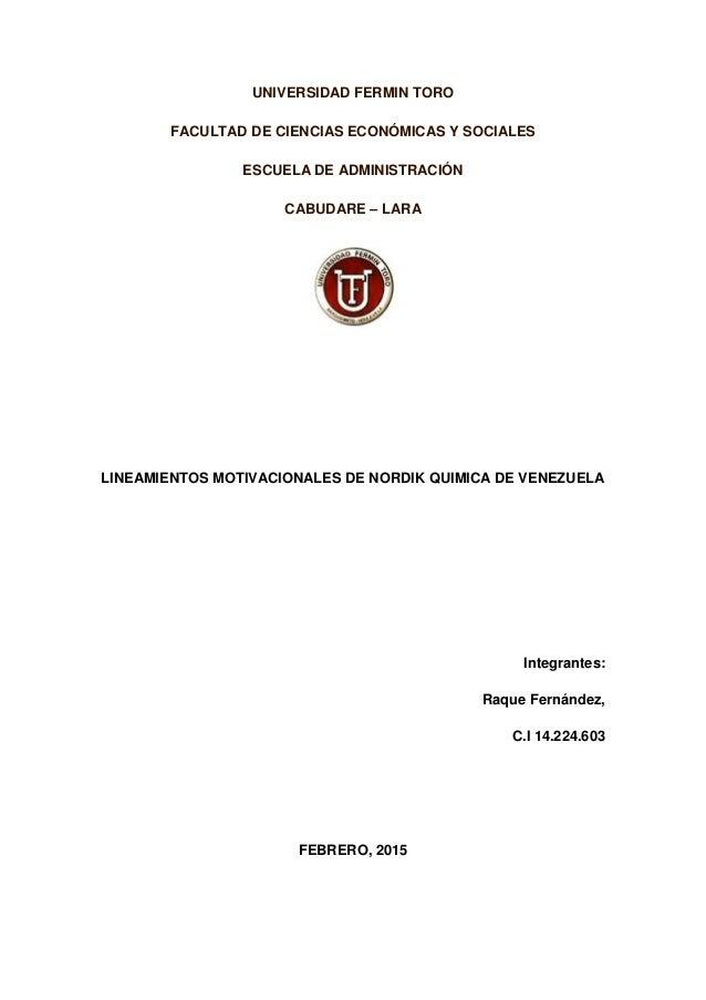 UNIVERSIDAD FERMIN TORO FACULTAD DE CIENCIAS ECONÓMICAS Y SOCIALES ESCUELA DE ADMINISTRACIÓN CABUDARE – LARA LINEAMIENTOS ...