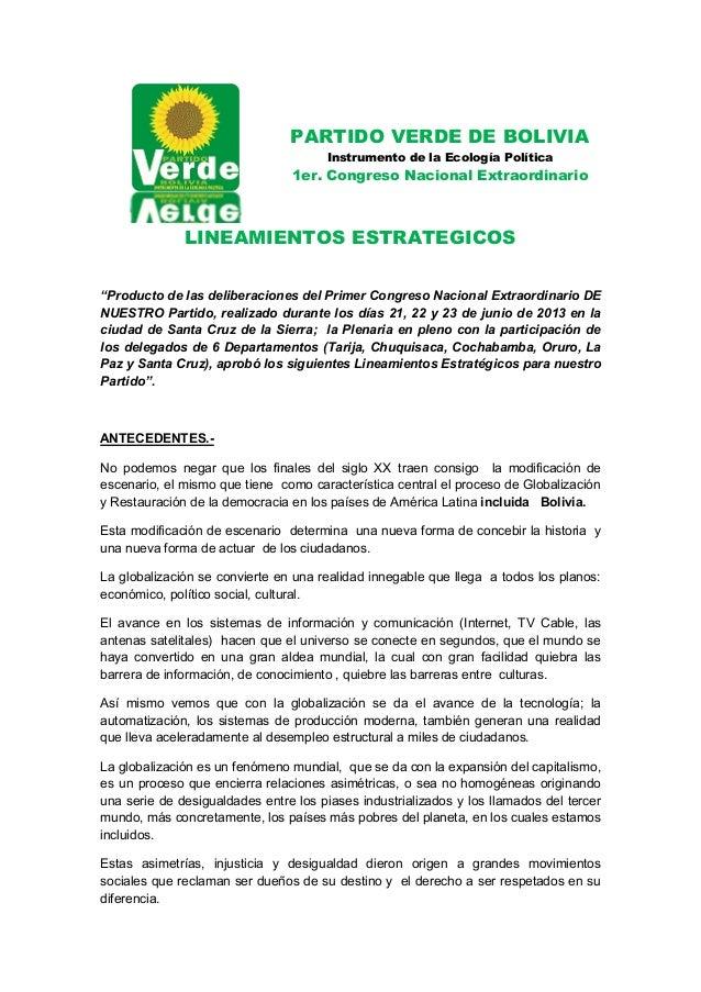 PARTIDO VERDE DE BOLIVIA Instrumento de la Ecología Política 1er. Congreso Nacional Extraordinario LINEAMIENTOS ESTRATEGIC...