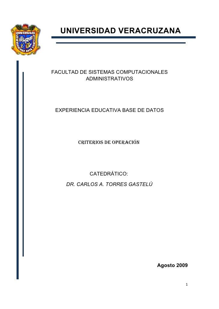 UNIVERSIDAD VERACRUZANA    FACULTAD DE SISTEMAS COMPUTACIONALES            ADMINISTRATIVOS      EXPERIENCIA EDUCATIVA BASE...