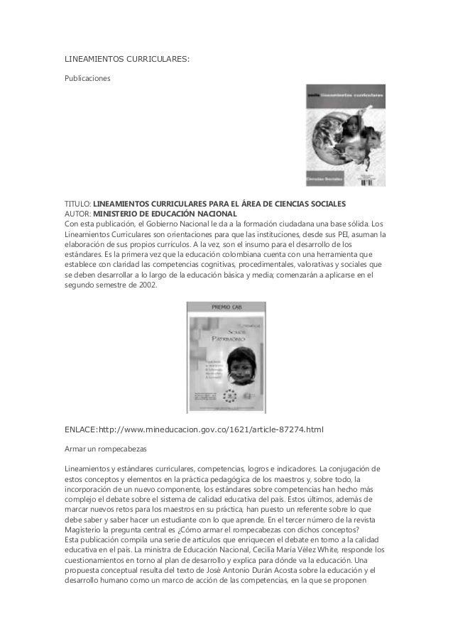 LINEAMIENTOS CURRICULARES: Publicaciones TITULO: LINEAMIENTOS CURRICULARES PARA EL ÁREA DE CIENCIAS SOCIALES AUTOR: MINIST...